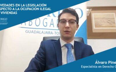 Novedades en la legislación respecto a la ocupación ilegal de viviendas